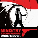 ministry and co-conspirators - undercover