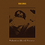 theme - valentine (lost) forever