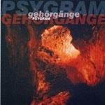 psygram - gehorgange