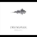 deleyaman - fourth, part one