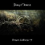 diary of dreams - dream collector II