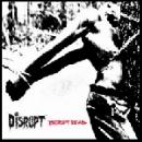 disrupt - disrupt dead