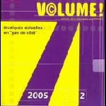 """volume! - v.4.2 (2005) musiques actuelles : un """"pas de côté"""""""