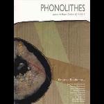 benjamin bondonneau - phonolithes (autour de roger caillois 2014-2015)