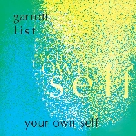 garrett list - your own self