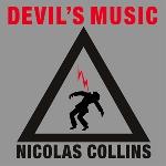 nicolas collins - devil's music