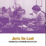 joris de laet - experimental & parametric music 1976-2017