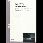 sophie stévance - composer au XXIe siècle, pratiques, philosophies, langages et analyses