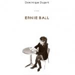 dominique dupart - ernie ball