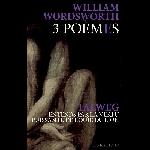 william wordsworth / talweg (+ cd) - 3 poèmes / entends par la vertu puissante de l'ouïe du lion