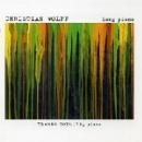 christian wolff - long piano