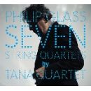 philip glass (tana quartet) - seven string quartets