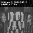 William S Burroughs & Brion Gysin  - William S. Burroughs & Brion Gysin