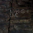 maki ishi - ryan scott - live