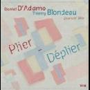 t. blondeau - d. d'adamo - quatuor béla - plier-déplier