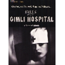 guy maddin - tales from the gimli hospital