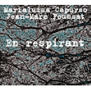 marialuisa capurso - jean-marc foussat - en respirant