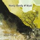 laurence bourdin - hurdy gurdy # myst (vielle à roue contemporaine)