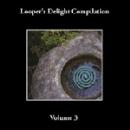 looper's delight compilation - volume 3