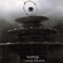 wereju - a strange dark place