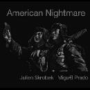 julien skrobek - miguel prado - american nightmare