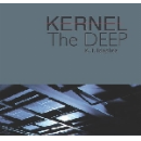 kernel (kasper t. toeplitz - wilfred wendling - eryck abecassis) - the deep