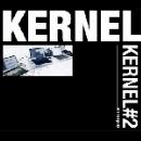 kernel (kasper t. toeplitz - wilfred wendling - eryck abecassis) - kernel#2