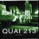 quai 213 - volume 1