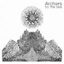 archers by the sea - they were floating over the mountain, they were kings