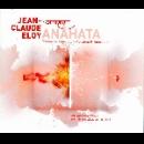 jean-claude eloy - anâhata (vibration primordiale)