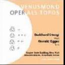 burkhard stangl - oswald egger - venusmond (oper als topos)