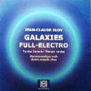 jean-claude eloy - galaxies full-electro