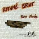 v/a - rythmé brut (raw music)