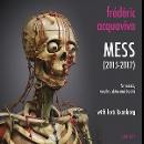 frédéric acquaviva (with loré lixenberg) - mess (2015-2017)