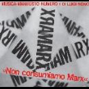 luigi nono - Non Consumiamo Marx - Musica Manifesto N. 1 Di Luigi Nono