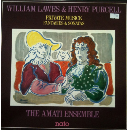 the amati ensemble -  william lawes & henry purcell - private musick - fantasies & sonatas