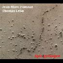 jean-marc foussat - thomas lehn - Spie(l)gelungen