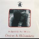 Enhet För Fri Musik - Ömhet & Skilsmässa