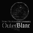 Jérôme Noetinger - Lionel Fernandez - Outer Blanc