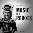 frank coe & forrest j. ackerman - music for robots