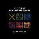 Yann Pittard - Music For Low-Budget Movies