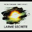 pascal comelade - marc hurtado - larme secrete
