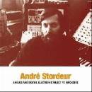 andré stordeur - analog and digital electronic music #2 (1980-2000)