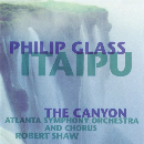 Philip Glass - Itaipu / The Canyon