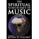 the spiritual significance of music - justin st. vincent