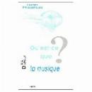 eric dufour - qu'est-ce que la musique ?