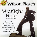 wilson pickett - in the midnight hour & other hits