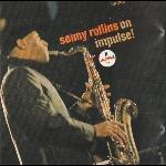 sonny rollins - sonny rollins on impulse!