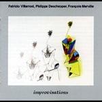 patricio villarroel - philippe deschepper - françois merville - improvisations