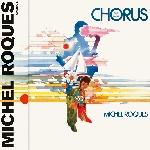 michel roques - chorus